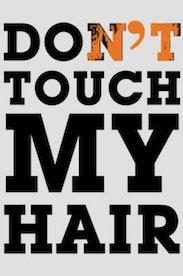 Estampa Camiseta Infantil Don't Touch My Hair