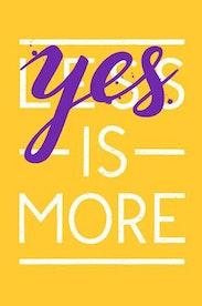Estampa Camiseta Yes is More