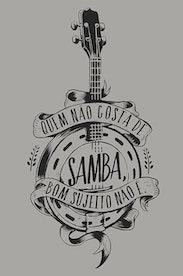 Estampa Camiseta Samba da Minha Terra