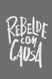 Estampa Camiseta Rebelde com Causa