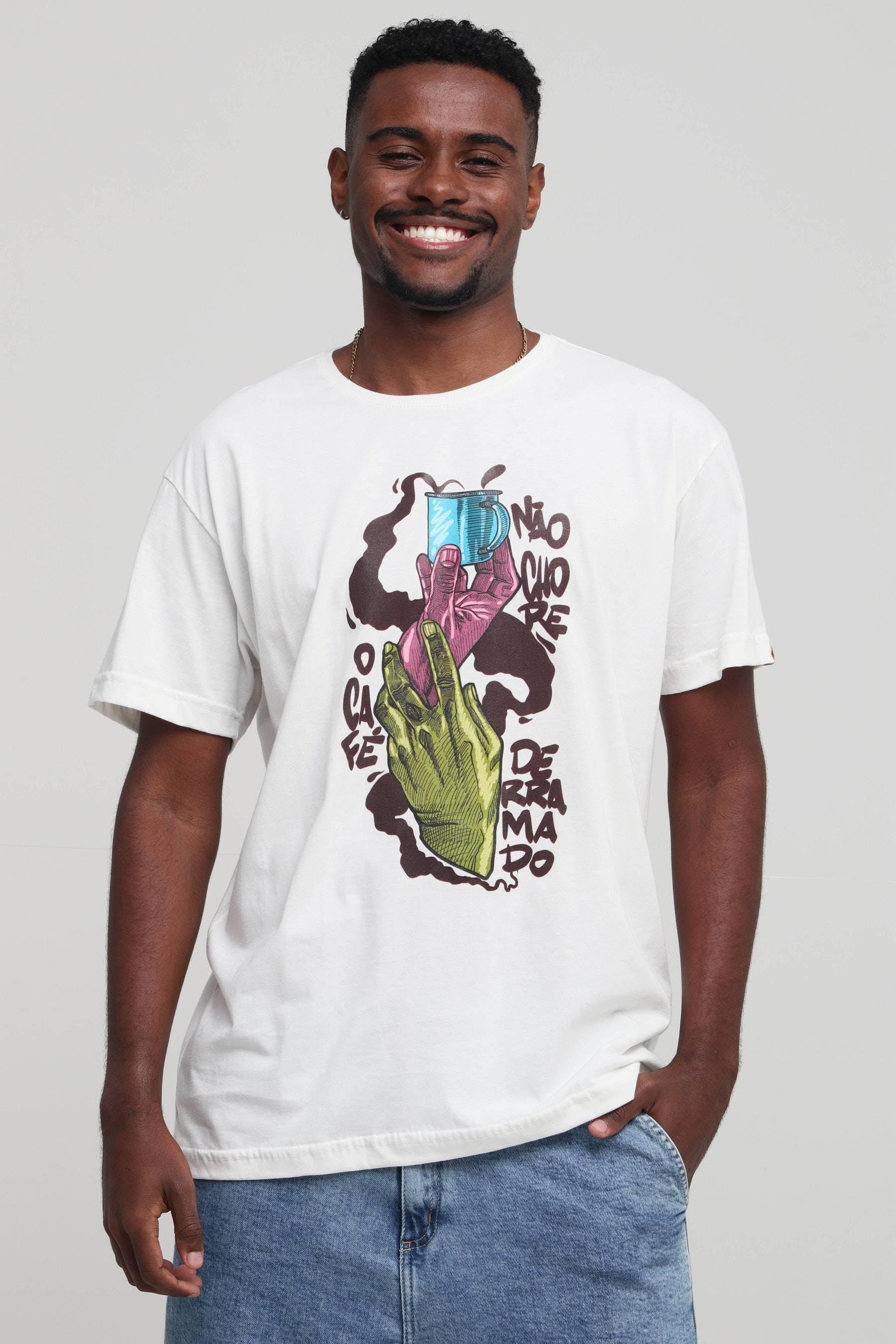Camiseta Não Chore o Café Derramado
