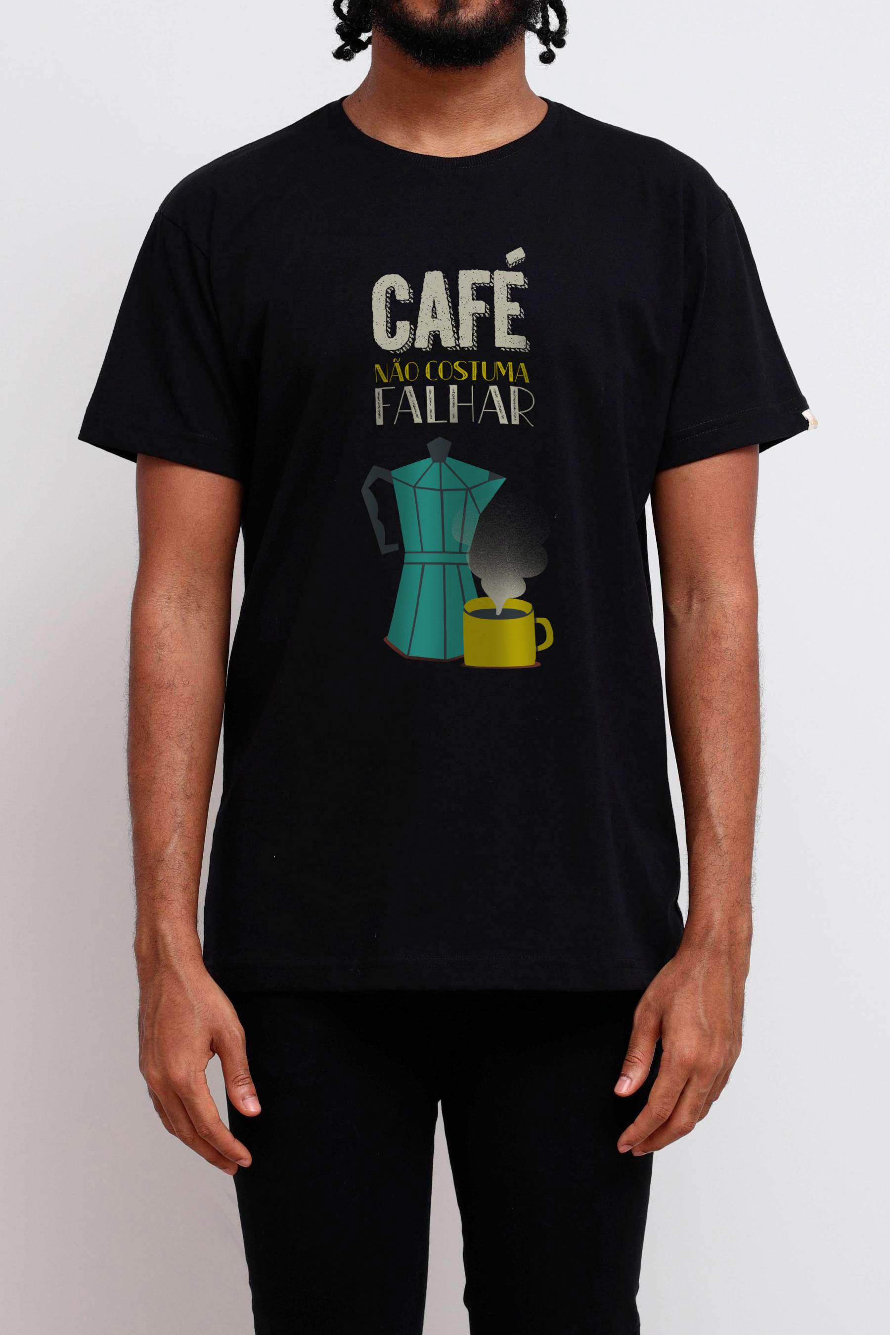 Camiseta Café Não Costuma Falhar