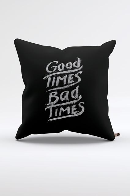 Oferta Almofada Good Times Bad Times por R$ 59.9