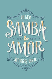 Estampa Camiseta Samba e Amor