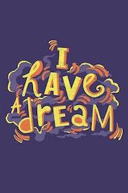 Estampa Camiseta I Have a Dream