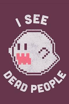 Estampa Camiseta I See Dead People