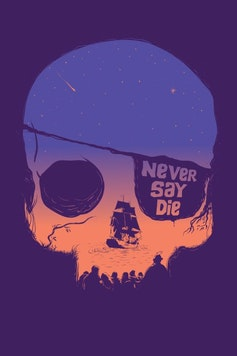 Estampa Camiseta Never Say Die