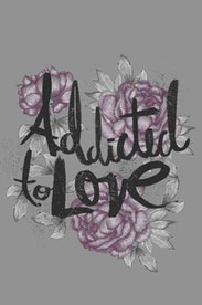 Estampa Camiseta Addicted to Love