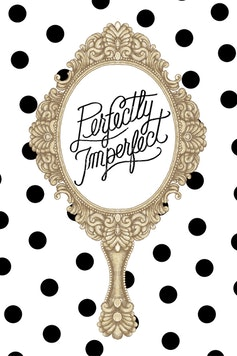 Estampa Camiseta Perfectly Imperfect