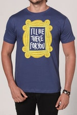 Camiseta I'll be there for You