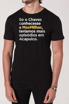 Camiseta MaxMilhas Chaves