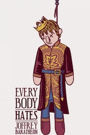 Estampa Camiseta Everybody Hates Joffrey