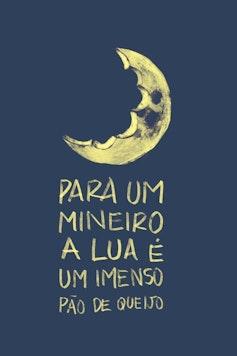 Estampa Camiseta Lua de Mineiro
