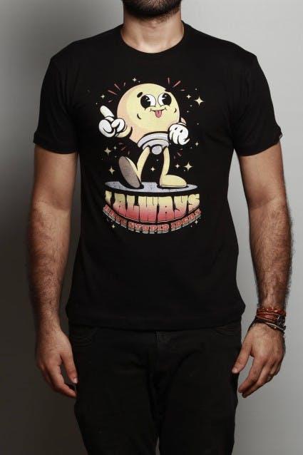 Camiseta Always Have Stupid Ideas