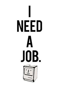 Estampa Camiseta I Need a Job