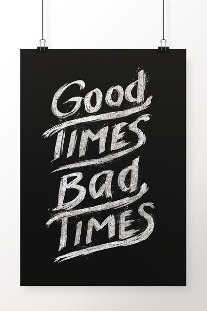 Oferta Poster Good Times Bad Times por R$ 39.9