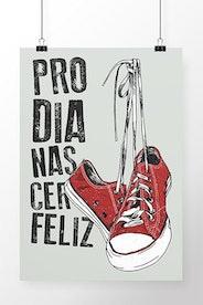 Poster Pro Dia Nascer Feliz